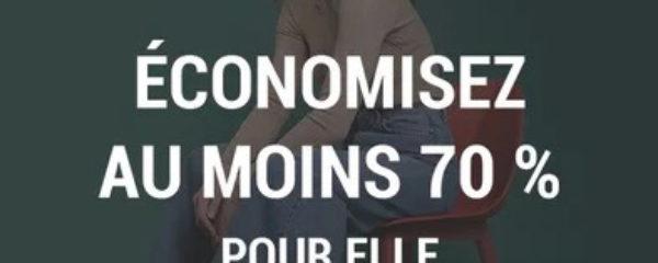Economisez au moins 70% pour Elle