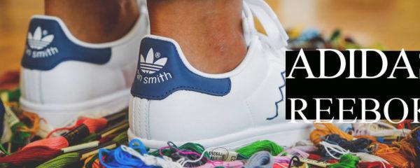 Faites du sport avec Adidas & Reebok