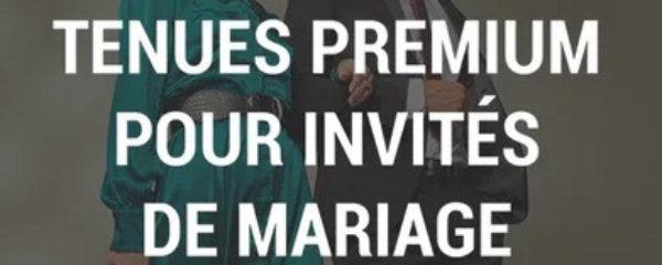 Tenues Premium pour invités de mariage
