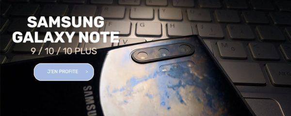 Samsung Galaxy Note (9/10/10 Plus) à prix mini !