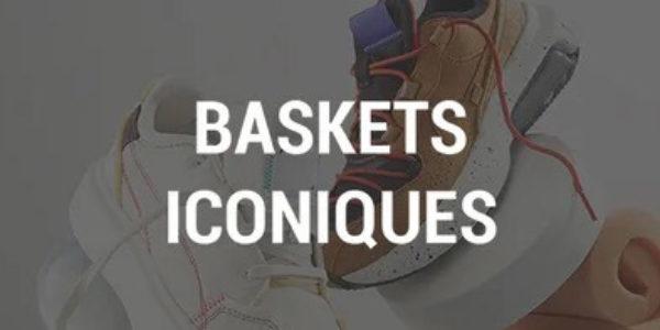 baskets iconiques