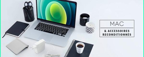 Mac et accessoires reconditionnés