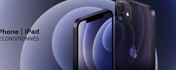 iPhone – iPad reconditionnés